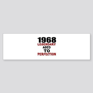 1968 Legendary Aged To Perfection Sticker (Bumper)